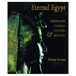 Eternal Egypt : Pharaohs, Caesars, Caliphs & Sultans